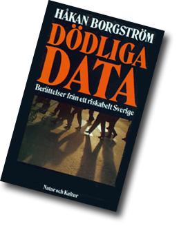 Omslag till boken Dödliga data med en bild av ben som går över en gata.