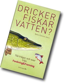 Omslag till boken Dricker fiskar vatten? med en gädda som illustrationen