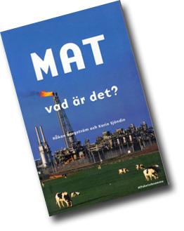 Omslaget till boken Mat vad är det? Med en fabrik bakom en äng med kossor.