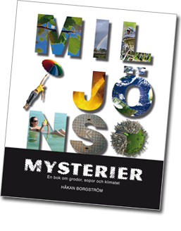 Omslag till boken Miljöns mysterier med boksstäver som är ifyllda med fotografier av bl a jordklotet.