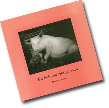 Omslag till boken med ett fotografi av en gris.