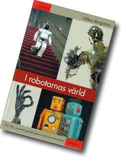 omslag till boken I robotarnas värld med fyra olika robotar med fotografier.